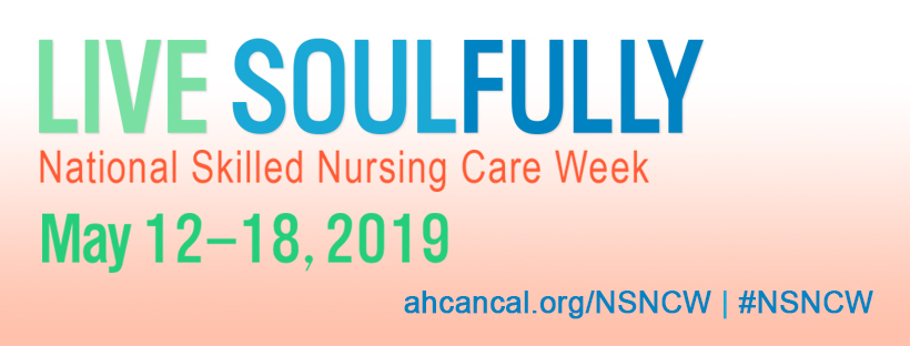 Graphic image promoting National Skilled Nursing Week, May 12-18, 2019