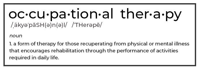 Occupational Therapy Definition - Occupational Therapy vs Physical Therapy