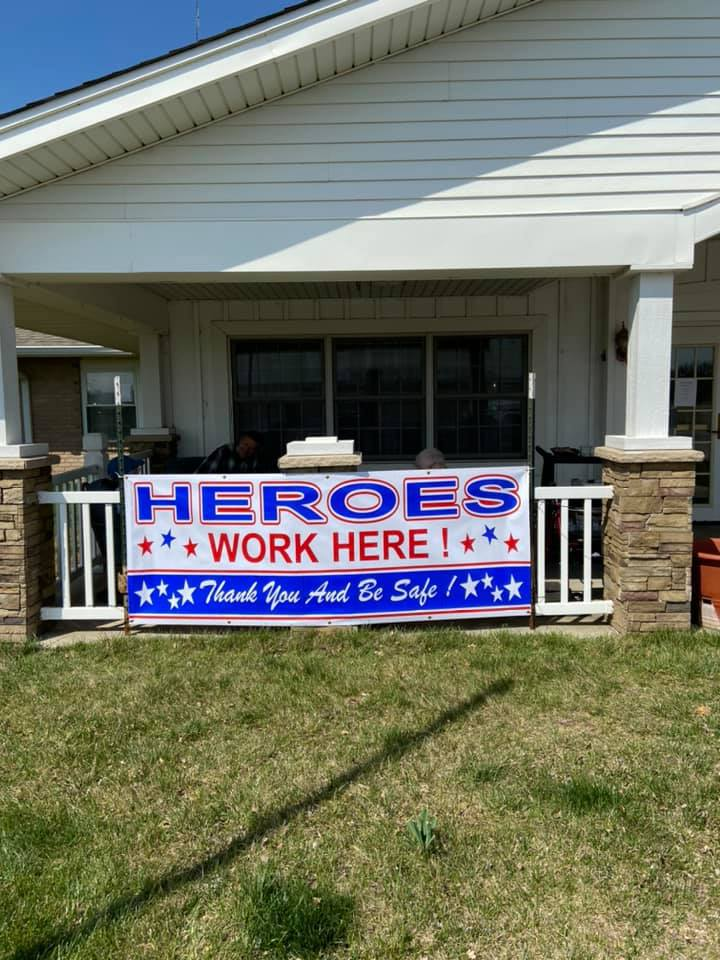 Sign thanking the Heroes working the front line including the CMA, nurses and other staff at nursing home at Mount Hope Nursing Center