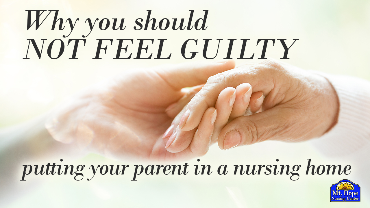 feeling guilty about putting a parent in a nursing home